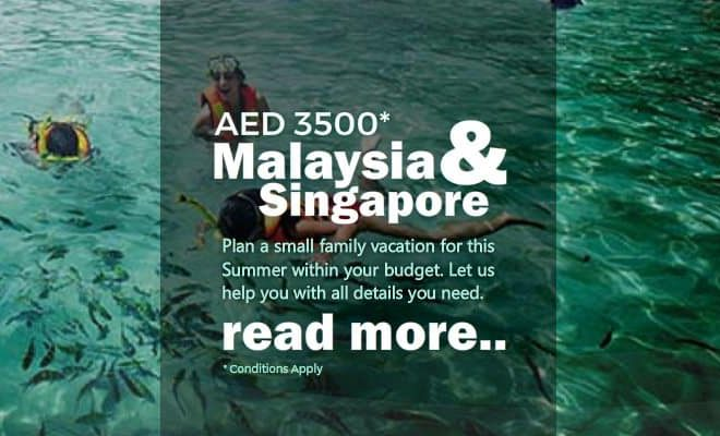 Malaysia Singapore Holiday Package From Abu Dhabi and Dubai